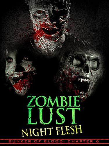 Zombie Lust:  Night Flesh