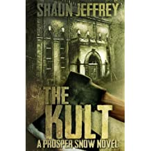 The Kult: Written by Shaun Jeffrey, 2011 Edition, Publisher: CreateSpace Independent Publishing [Paperback]