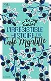vignette de 'L'irrésistible histoire du Café Myrtille (Mary Simses)'