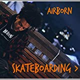 Skateboarding > [Explicit]