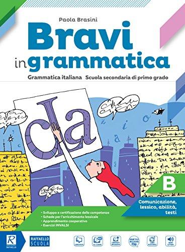 Bravi in grammatica. Per la Scuola media. Con e-book. Con espansione online