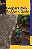 Coopers Rock Bouldering Guide (Bouldering Series) by Dan Brayack, Tim Keenan (2007) Paperback