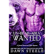 Un-bear-ably Wanted: A Hot and Sweet BBW Shifter Romance (English Edition)