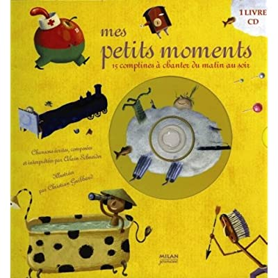 Mes petits moments : 15 Comptines à chanter du matin au soir (1CD audio)