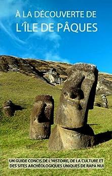 À la Découverte de l'île de Pâques par [Grant-Peterkin, James]
