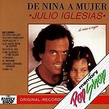 De Nina A Mujer by Julio Iglesias