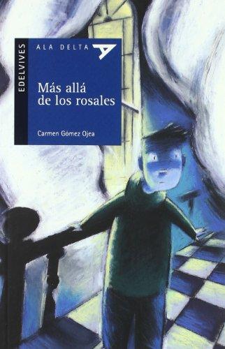 Mas alla de los rosales (Ala Delta (Serie Azul))