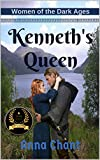 Book cover image for Kenneth's Queen: A nation everyone remembers, a woman everyone forgot... (Women of the Dark Ages Book 1)