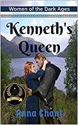 Kenneth's Queen: A nation everyone remembers, a woman everyone forgot... (Women of the Dark Ages Book 1)