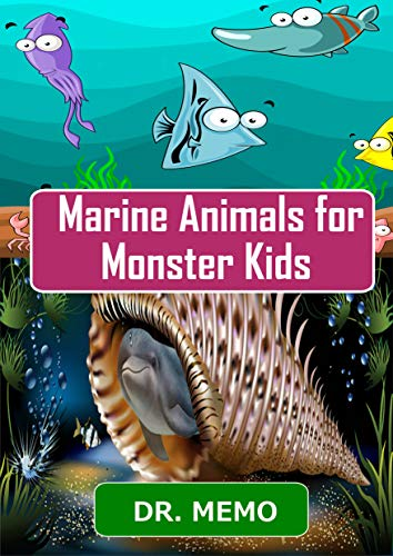 Marine Animals for Monster Kids (FUTURE KIDS Book 3) (English Edition)
