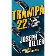 Trampa 22 (Literatura Random House)