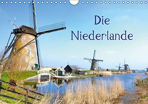 Die Niederlande (Wandkalender 2018 DIN A4 quer): Die Niederlande - ein Land zwischen Wind und Wasser. (Monatskalender, 14 Seiten) (CALVENDO Orte) [Kalender] [Apr 01, 2017] Kruse, Joana