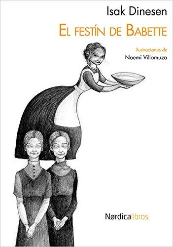 Festin De Babette,El Miniilustrad (Ilustrados) por Isak Dinesen