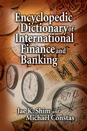 Encyclopedic Dictionary of International Finance and Banking (English Edition) -