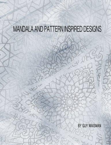 Mandala and pattern inspired designs