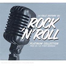 Platinum Collection : La Folle Histoire Du Rock'N Roll