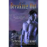 Breaking Out (Military Romantic Suspense) (SEAL Team Heartbreakers Book 6) (English Edition)