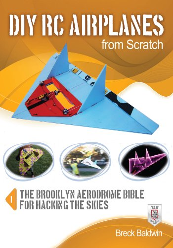 diy-rc-airplanes-from-scratch-the-brooklyn-aerodrome-bible-for-hacking-the-skies