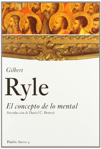 El concepto de lo mental: Introducción de Daniel C. Dennett (Surcos)