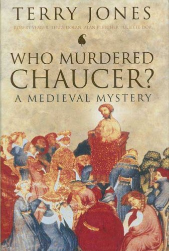 Who Murdered Chaucer?: A Medieval Mystery by Terry Jones (2006-06-13)