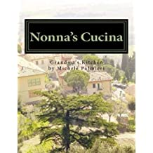 Nonna's Cucina: Grandma's Kitchen