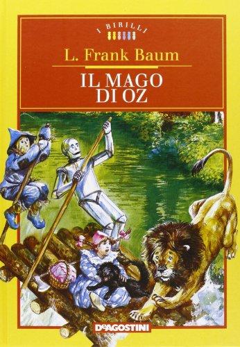 Il mago di Oz. Ediz. integrale