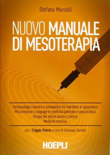 Zoom IMG-2 nuovo manuale di mesoterapia