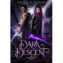 Dark Descent (The Arondight Codex Book 1) (English Edition)