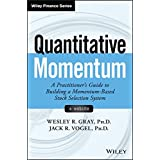 Quantitative Momentum: A Practitioner's Guide to Building a Momentum-Based Stock Selection System (Wiley Finance Editions)
