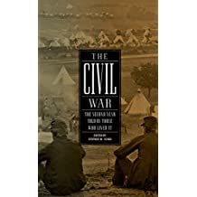 The Civil War: The Second Year Told By Those Who Lived It (LOA #221) (Library of America: The Civil War Collection Book 2) (English Edition)