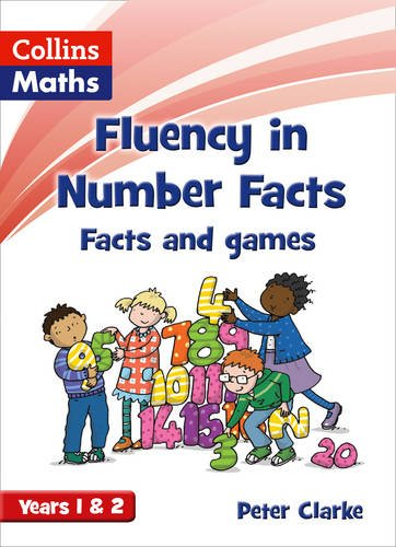 Fluency in Number Facts – Facts and Games Years 1 & 2