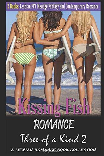 kissing-fish-romance-three-of-a-kind-2-lesbian-threesome-fff-fantasy-and-contemporary-romance-a-lesb