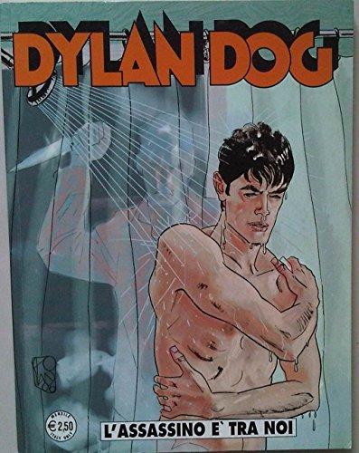 Dylan Dog - L'ASSASSINO E' TRA NOI -N243 DICEMBRE 2006 -Prima Edizione