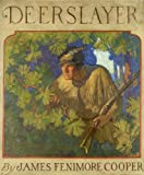 THE DEERSLAYER (non illustrated) (The Leatherstocking Tales Book 1)