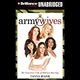 Army Wives goes beyond the sound bites and photo ops of military life to bring listeners into the hearts and homes of today's military wives.Biank tells the story of four typical Army wives who, in a flash, find themselves in extraordinary circumstan...