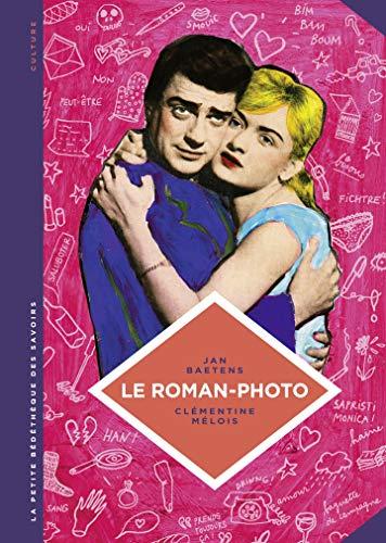La petite Bédéthèque des Savoirs - tome 26 - Le roman-photo par Jan Baetens