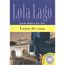 Colección Lola Lago. Lejos de casa. Libro + CD. (Ele- Lecturas Gradu.Adultos)