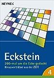 200-mal um die Ecke gedacht Bd. 4: Kreuzworträtsel aus der ZEIT - Eckstein