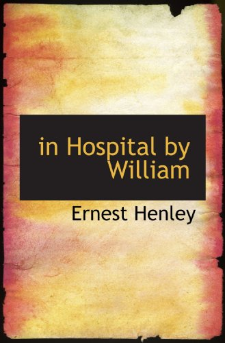 in Hospital by William