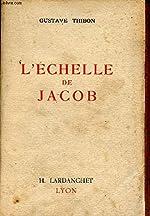 L'échelle de jacob de Thibon Gustave