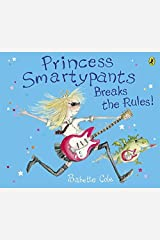 Princess Smartypants Breaks the Rules! Paperback