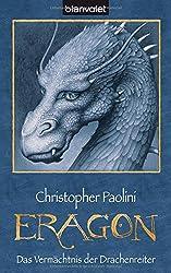 Das Vermächtnis der Drachenreiter. Eragon 01 (Eragon - Die Einzelbände, Band 1)