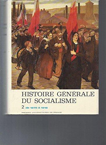 Histoire générale du socialisme tome 2