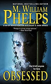 Obsessed by [Phelps, M. William]
