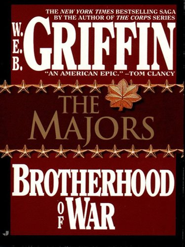 The Majors (Brotherhood of War Book 3) (English Edition) par W.E.B. Griffin
