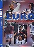 Magnifique Euro, championnat d'Europe des nations 96...