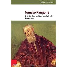 Tomaso Rangone: Arzt, Astrologe und Mäzen im Italien der Renaissance