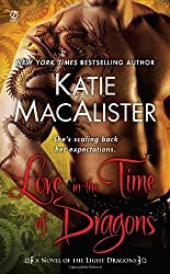 Love in the Time of Dragons: A Novel of the Light Dragons by Katie Macalister (2010-05-04)