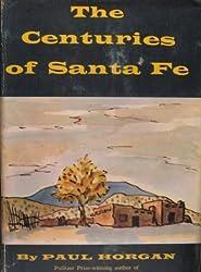Centuries of Santa Fe