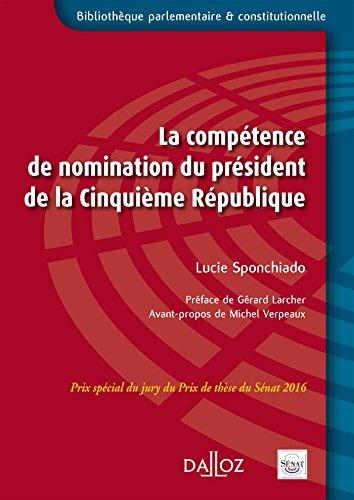 La compétence de nomination du Président de la Ve République - Nouveauté